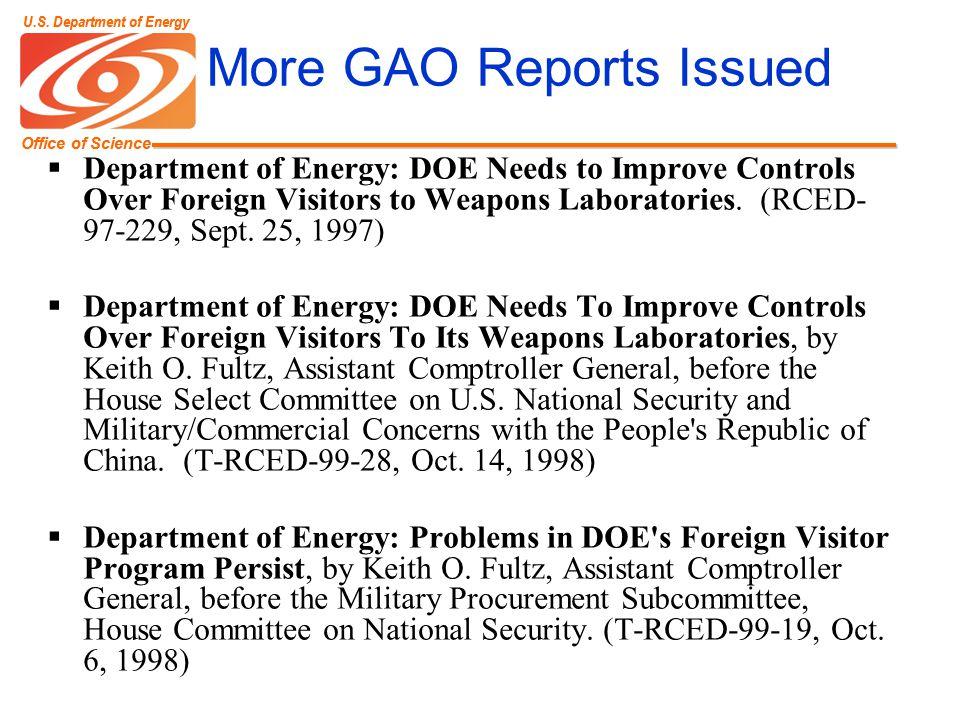 Office of Science U.S. Department of Energy Office of Science U.S. Department of Energy More GAO Reports Issued Department of Energy: DOE Needs to Imp