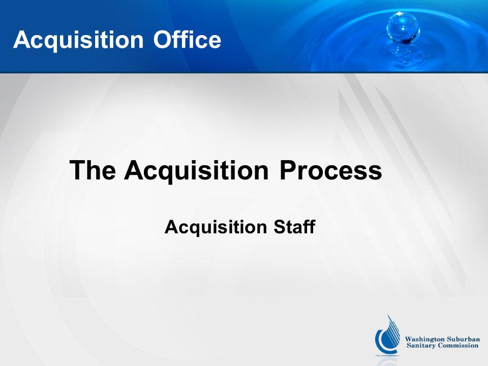 Acquisition Office The Acquisition Process Acquisition Staff