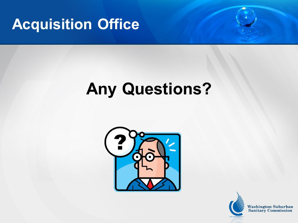 Acquisition Office Any Questions