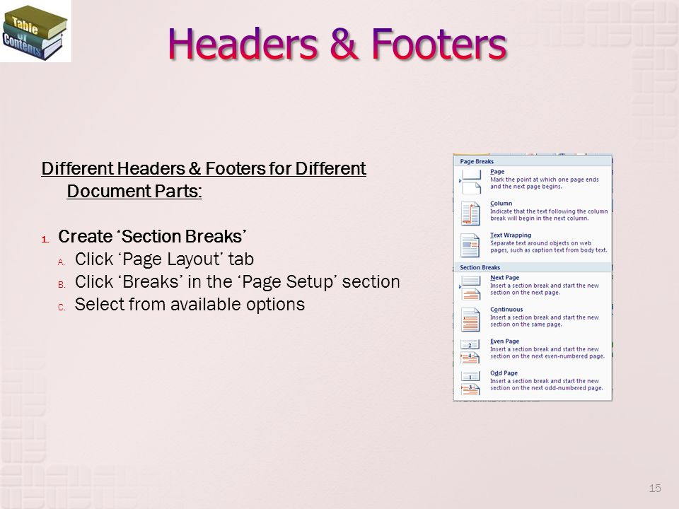 Different Headers & Footers for Different Document Parts: 1.