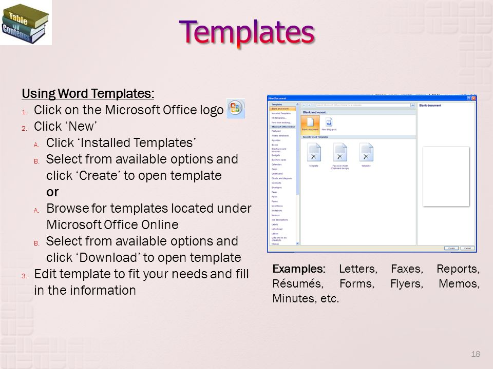 Using Word Templates: 1.Click on the Microsoft Office logo 2.