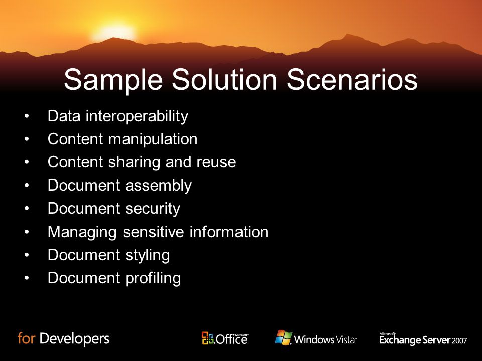 Sample Solution Scenarios Data interoperability Content manipulation Content sharing and reuse Document assembly Document security Managing sensitive