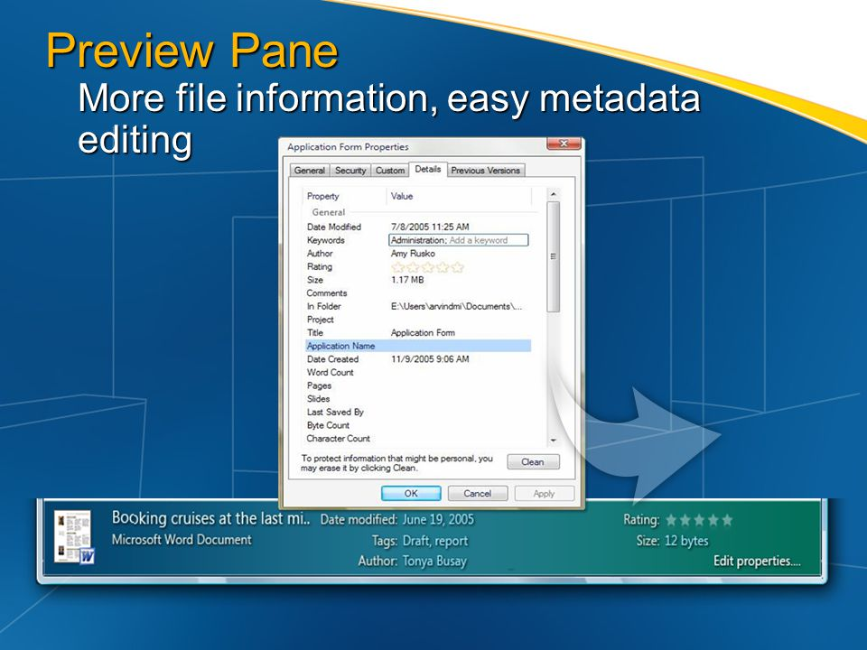 Preview Pane More file information, easy metadata editing
