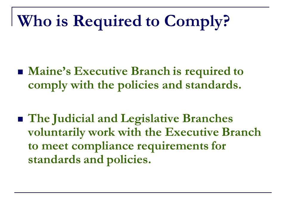 Who is Required to Comply.