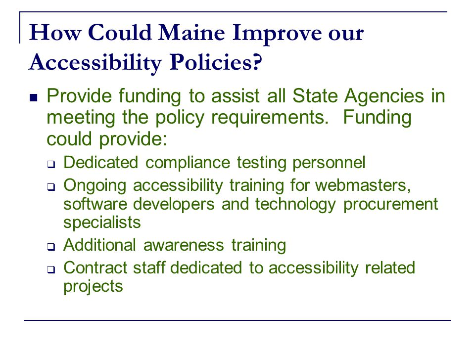 How Could Maine Improve our Accessibility Policies.