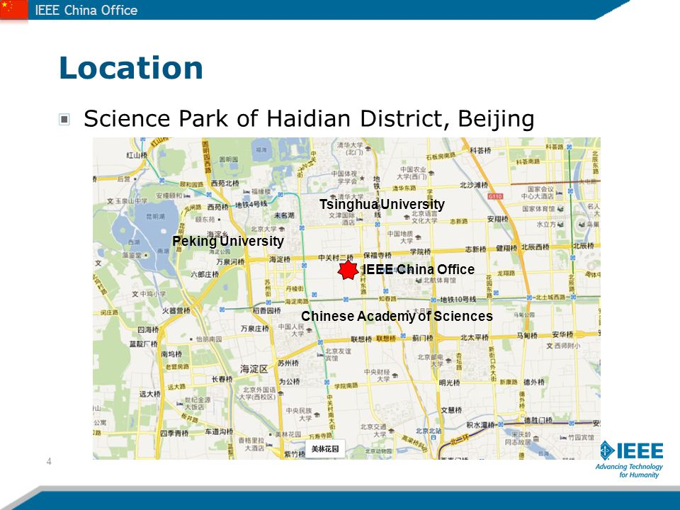 IEEE China Office Location Science Park of Haidian District, Beijing 5 6/13/2014