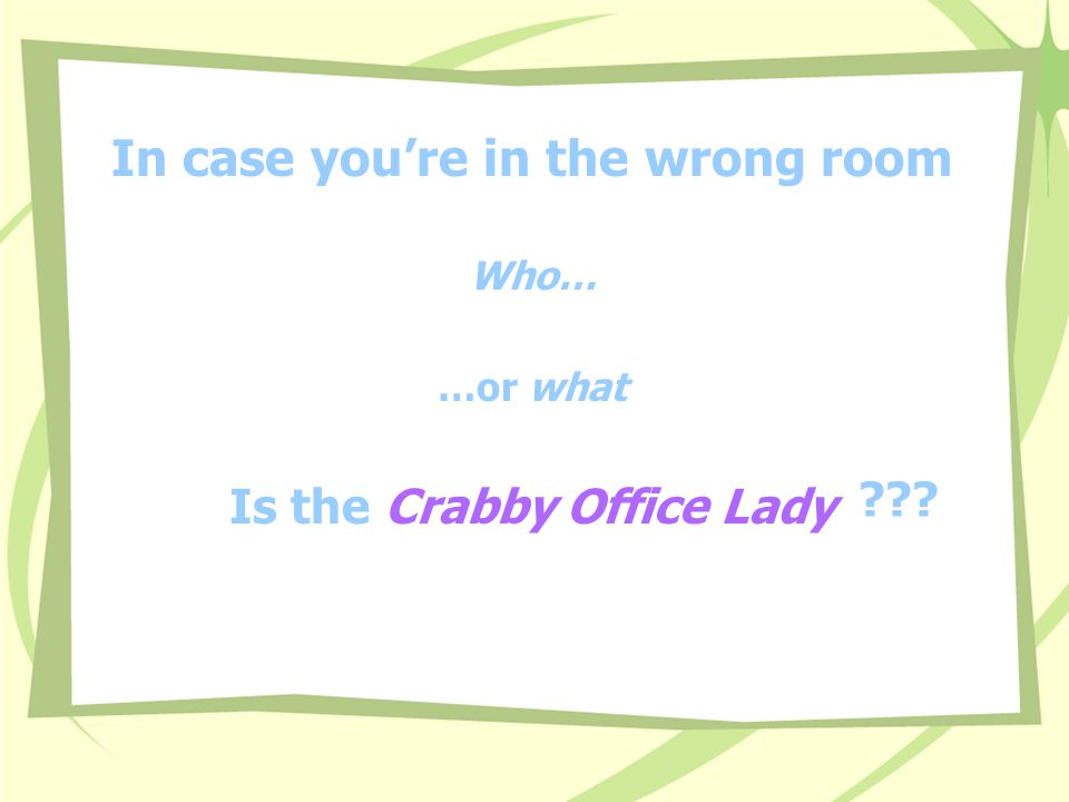 The Crabby Office Lady Solid advice with an attitude