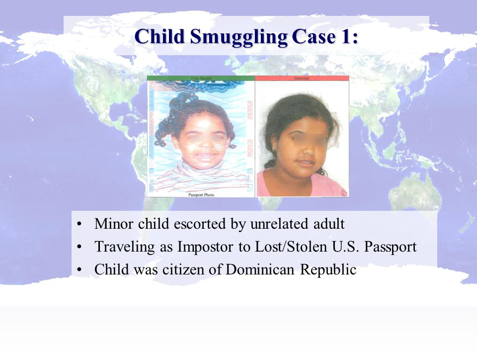 Minor child escorted by unrelated adult Traveling as Impostor to Lost/Stolen U.S.