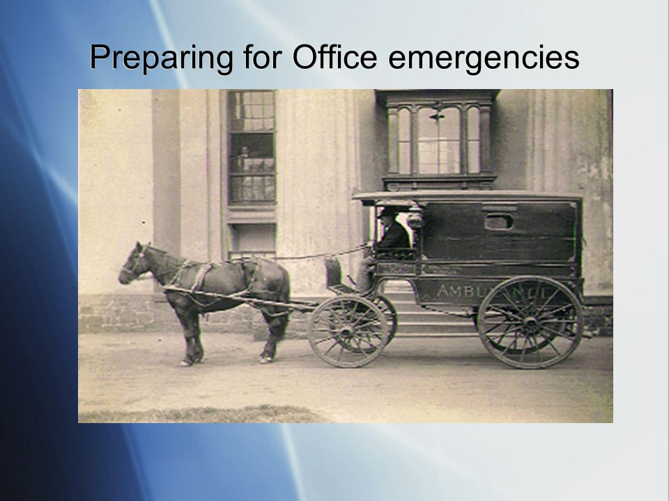 Preparing for Office emergencies