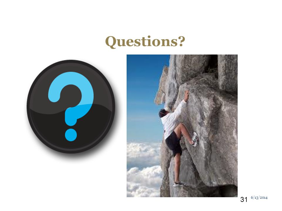 Questions 6/13/2014 31