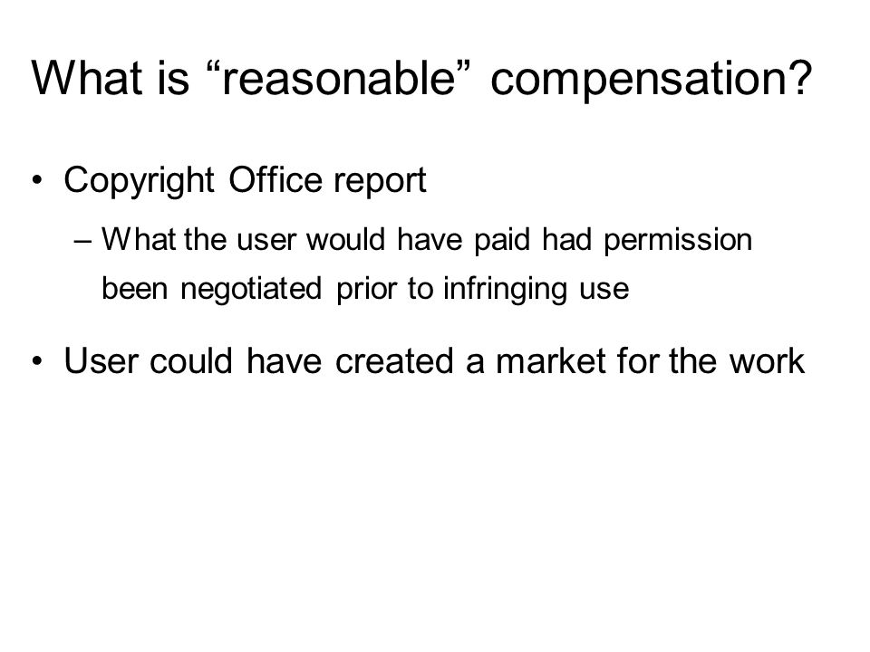 What is reasonable compensation.