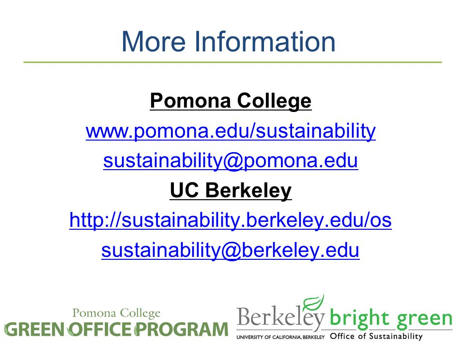More Information Pomona College   UC Berkeley