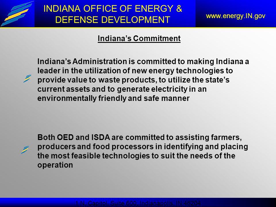 INDIANA OFFICE OF ENERGY & DEFENSE DEVELOPMENT www.energy.IN.gov 1 N.