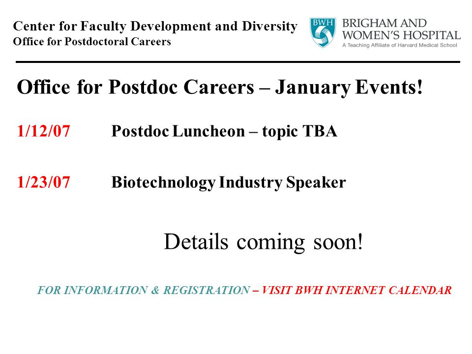 Center for Faculty Development and Diversity Office for Postdoctoral Careers Office for Postdoc Careers – January Events.