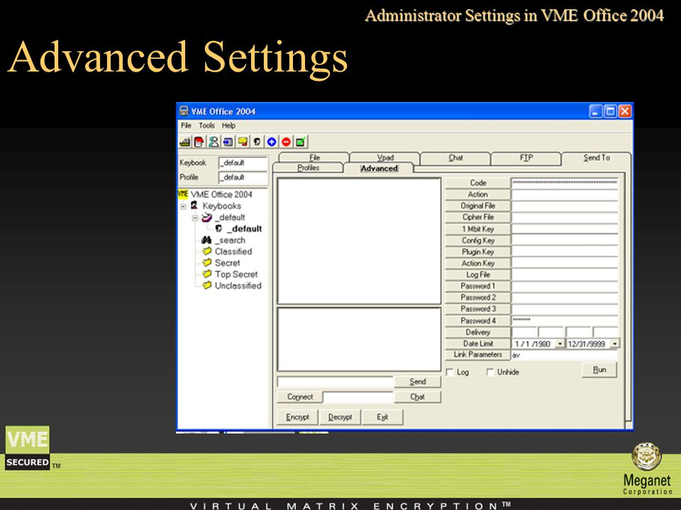 Advanced Settings Administrator Settings in VME Office 2004