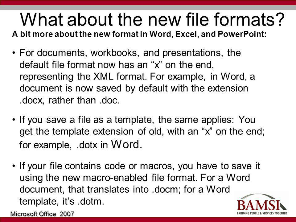 What about the new file formats.