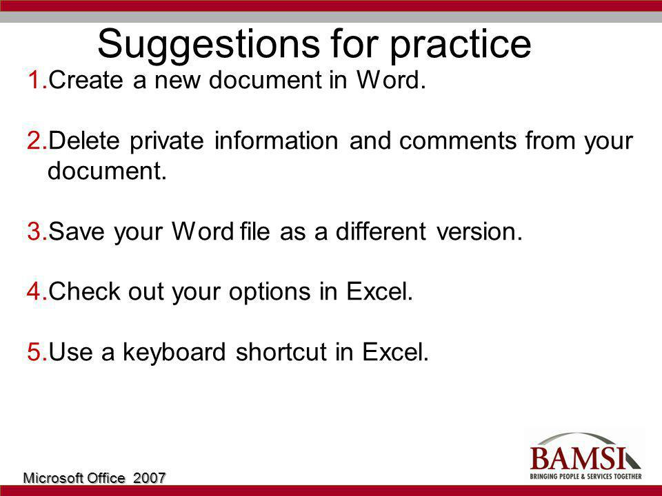 Suggestions for practice 1.Create a new document in Word.