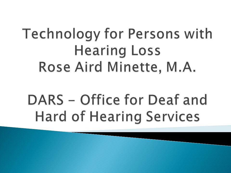 Blind Services Disability Determination Services (SSI) Early Childhood Services (ECI) Rehabilitation Services (Vocational Rehabilitation Services) --Office for Deaf and Hard of Hearing Services http://www.dars.state.tx.us/dhhs/