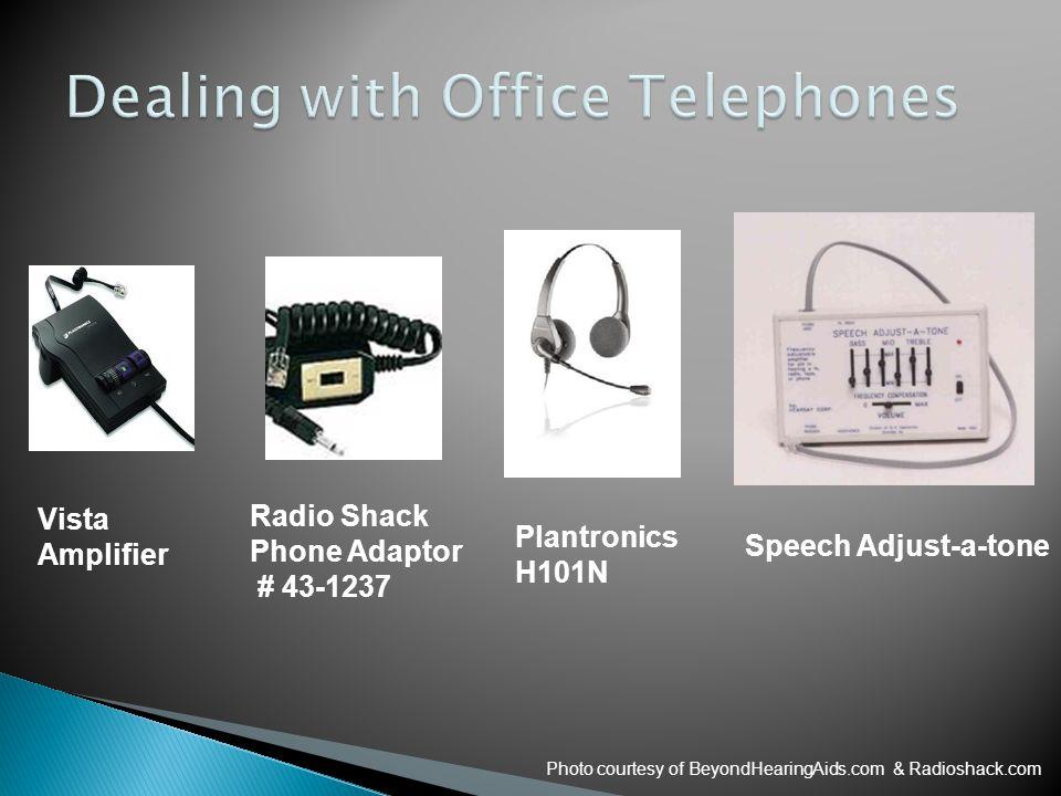 Vista Amplifier Plantronics H101N Speech Adjust-a-tone Photo courtesy of BeyondHearingAids.com & Radioshack.com Radio Shack Phone Adaptor # 43-1237