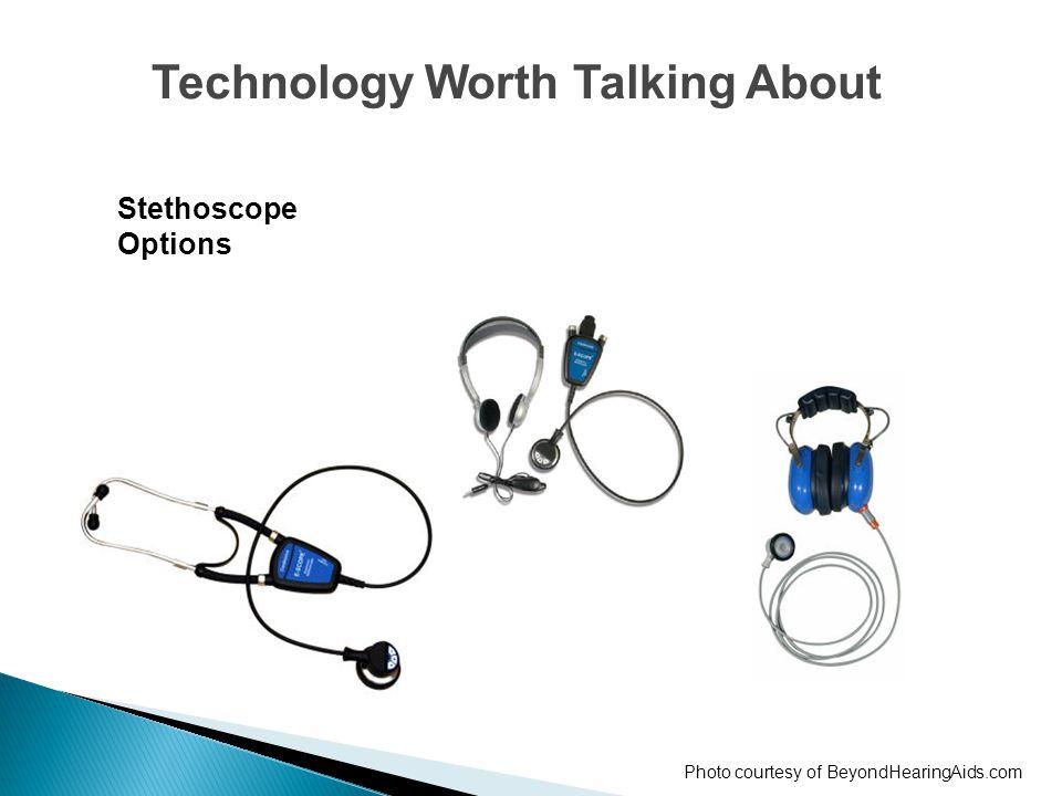 Stethoscope Options Technology Worth Talking About Photo courtesy of BeyondHearingAids.com