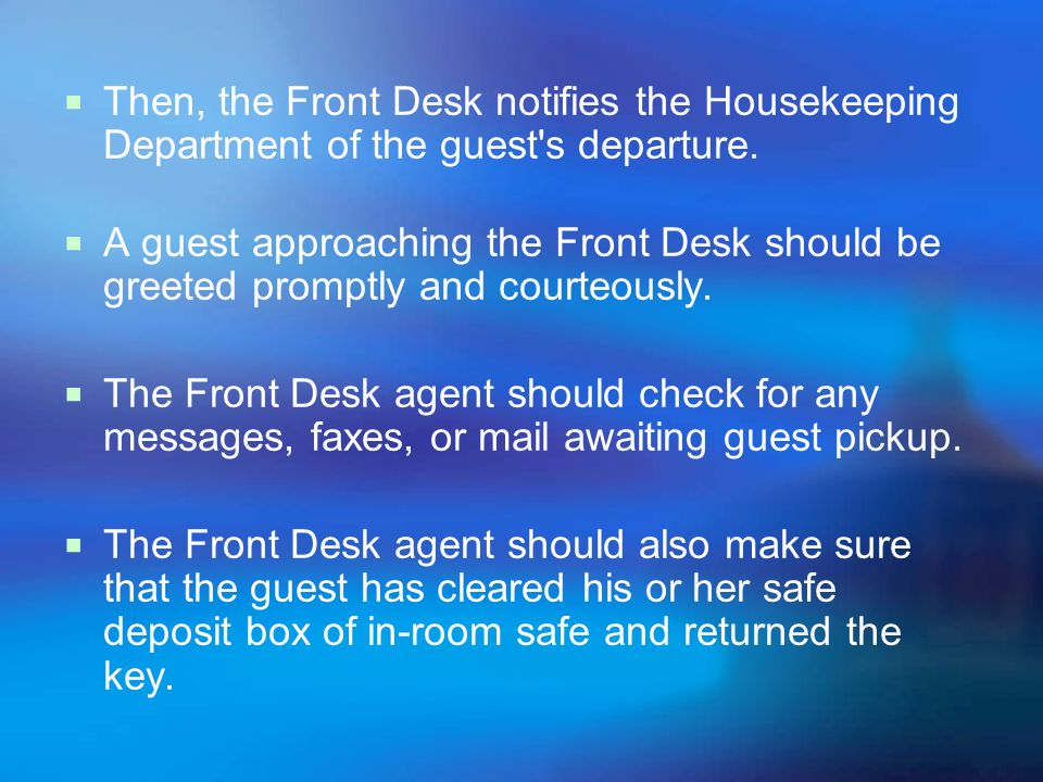 Creates guest history records : Check-out and settlement also involve the creation of the guest history record which normally contains personal and tr