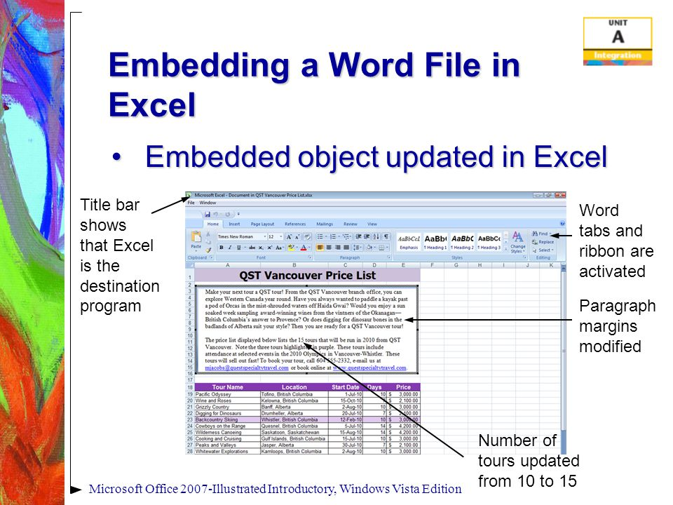 Microsoft Office 2007-Illustrated Introductory, Windows Vista Edition Embedding a Word File in Excel Embedded object updated in ExcelEmbedded object u
