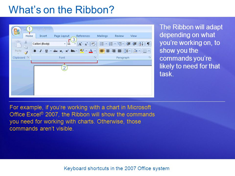 Keyboard shortcuts in the 2007 Office system Test 1, question 3 Which of these are the two basic types of keyboard shortcut.