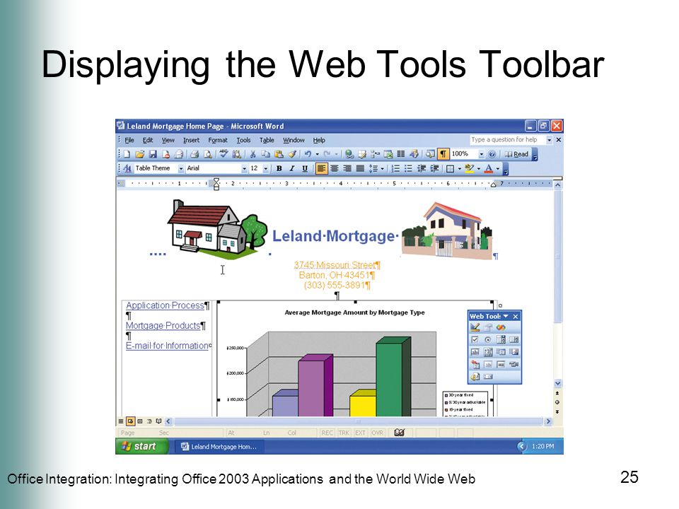 Office Integration: Integrating Office 2003 Applications and the World Wide Web 25 Displaying the Web Tools Toolbar