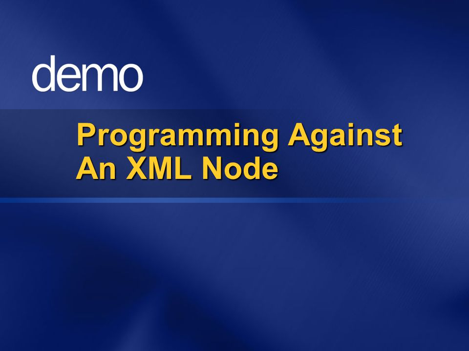 Programming Against An XML Node
