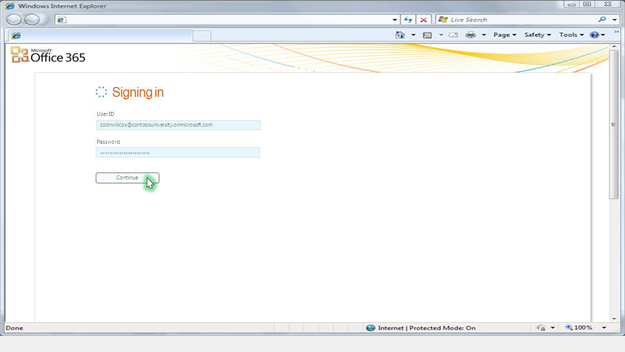 User ID Signing in colinwilcox@contosouniversity.onmicrosoft.com Password ********************** Continue