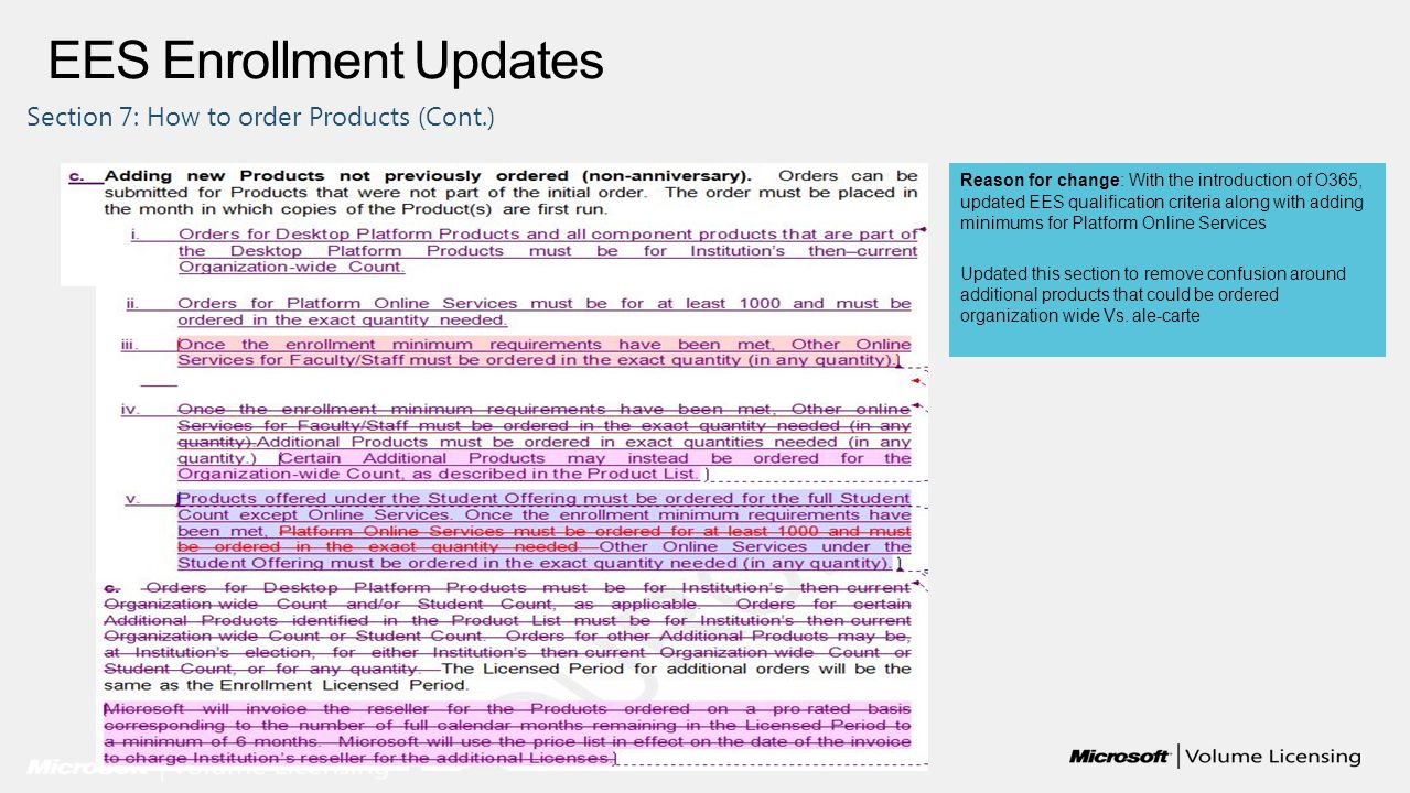 EES Enrollment Updates Section 7: How to order Products (Cont.) Reason for change: With the introduction of O365, updated EES qualification criteria a