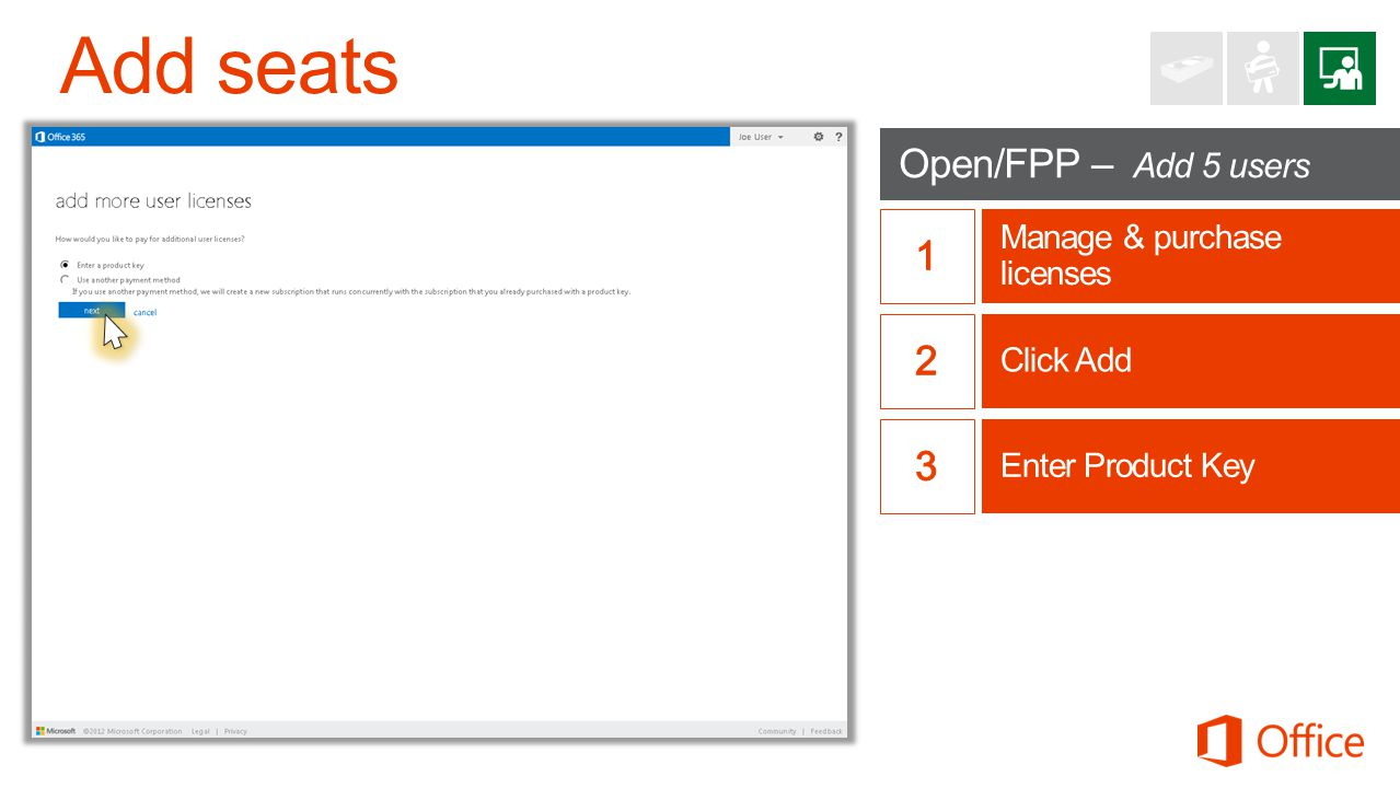 Open/FPP – Add 5 users Manage & purchase licenses Enter Product Key Click Add