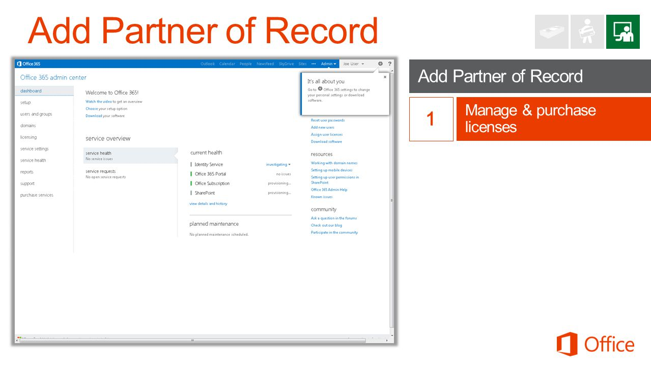 Add Partner of Record Manage & purchase licenses