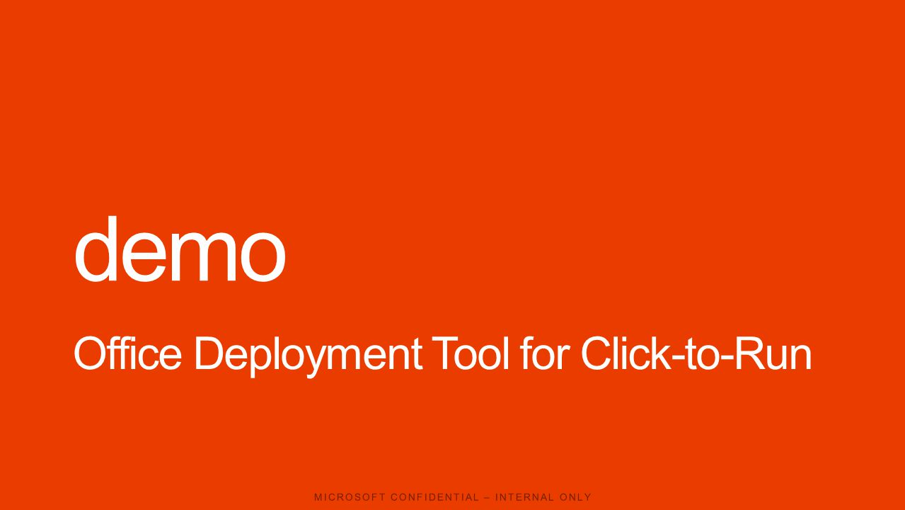 demo Office Deployment Tool for Click-to-Run