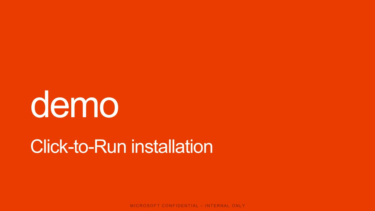 demo Click-to-Run installation