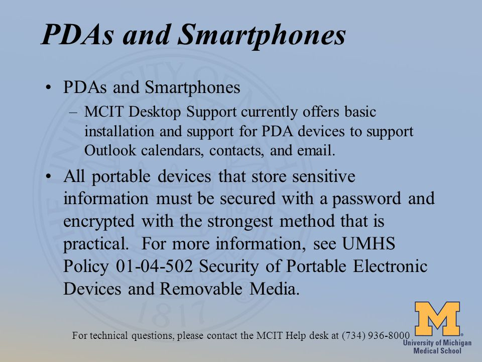 PDAs and Smartphones –MCIT Desktop Support currently offers basic installation and support for PDA devices to support Outlook calendars, contacts, and  .