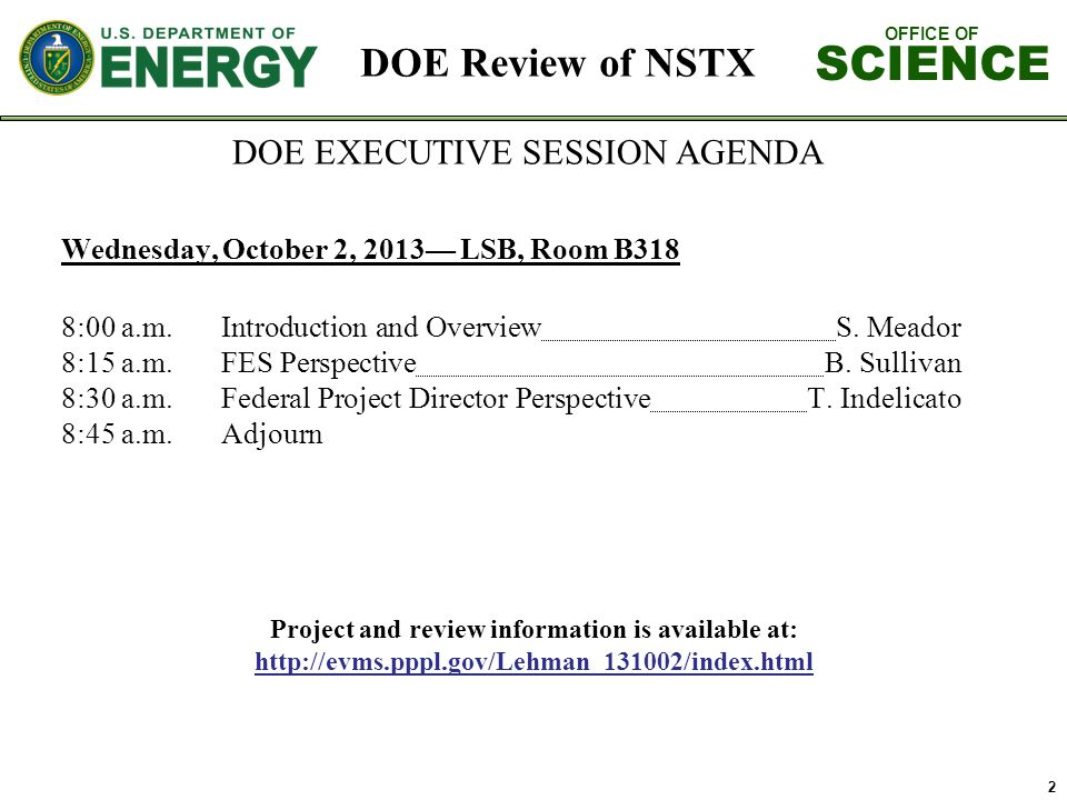 OFFICE OF SCIENCE 13 Present closeout reports in PowerPoint.