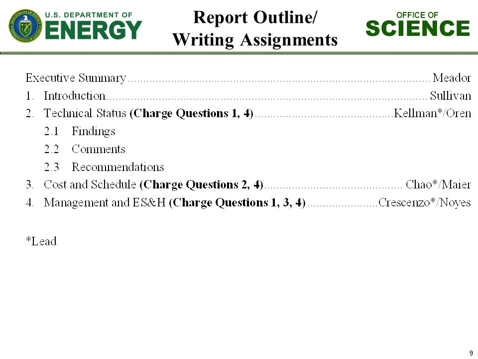 OFFICE OF SCIENCE 9 Report Outline/ Writing Assignments