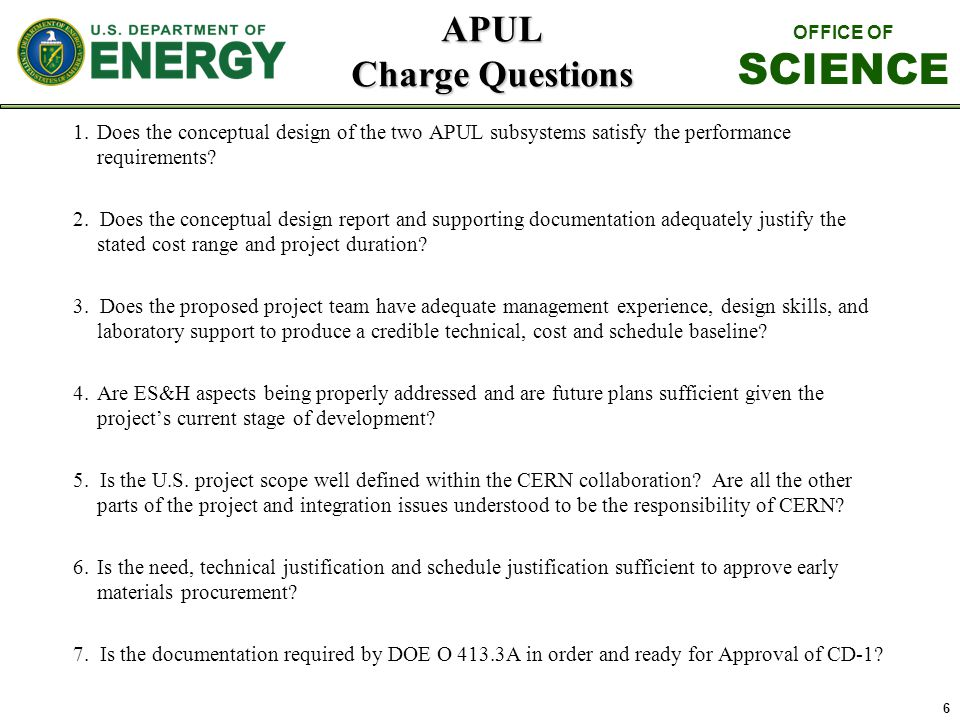 APUL Charge Questions 1.Does the conceptual design of the two APUL subsystems satisfy the performance requirements? 2. Does the conceptual design repo