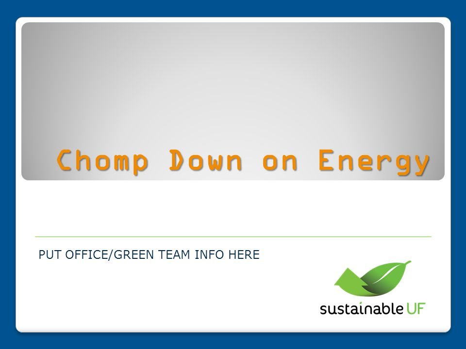 What is Chomp Down on Energy.