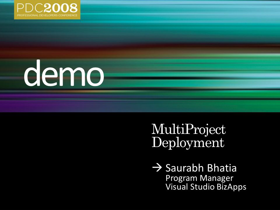 Saurabh Bhatia Program Manager Visual Studio BizApps