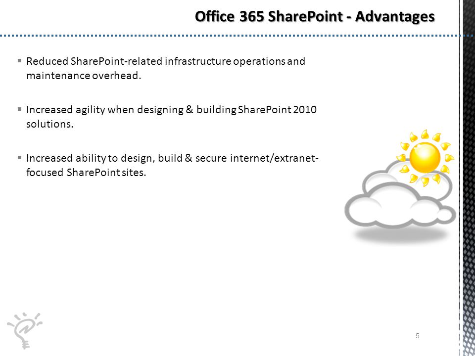 Reduced SharePoint-related infrastructure operations and maintenance overhead.