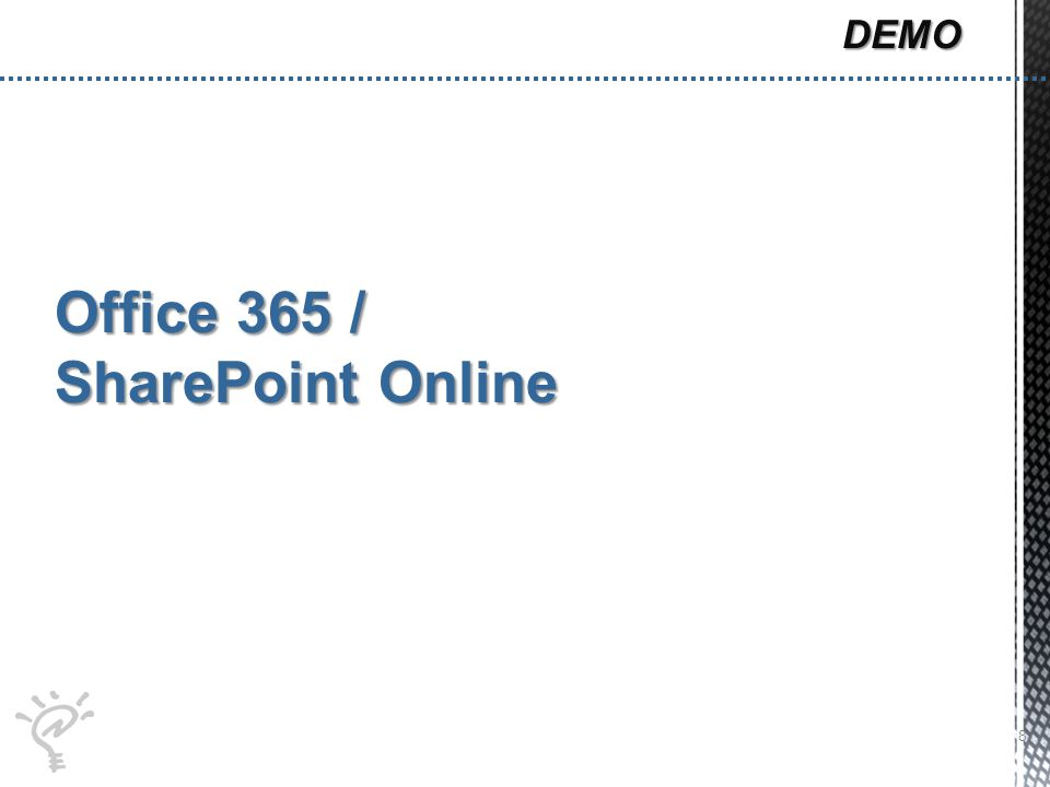 Office 365 / SharePoint Online 8 DEMO