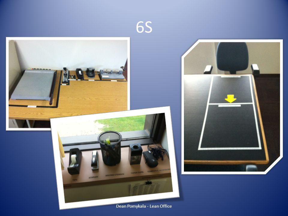 6S Dean Pomykala - Lean Office