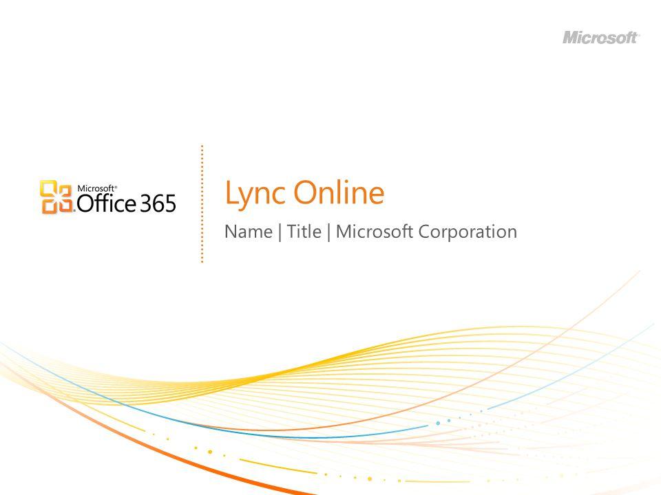 Lync Online Name | Title | Microsoft Corporation