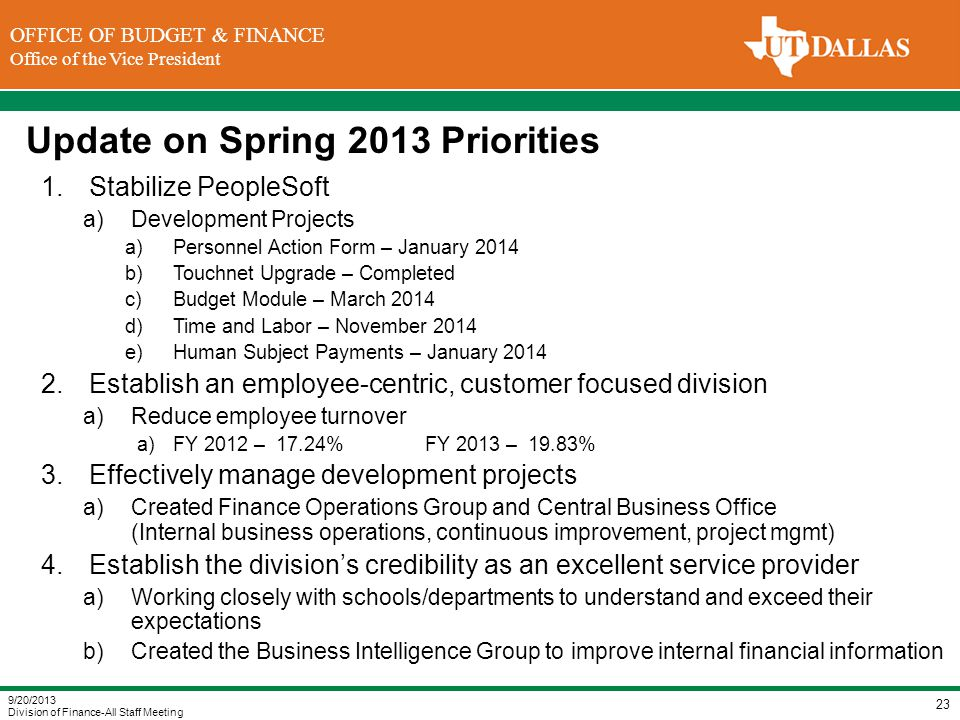 DIVISION OF FINANCE Office of the Vice President for Finance OFFICE OF BUDGET & FINANCE Office of the Vice President Update on Spring 2013 Priorities