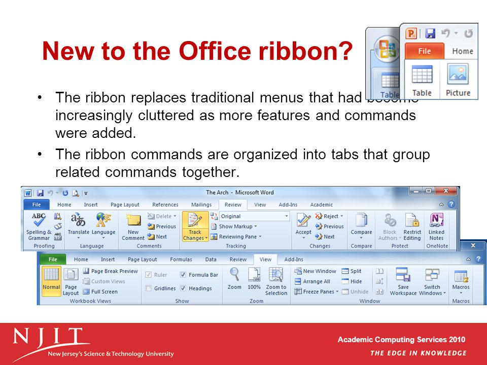 Academic Computing Services 2010 New to the Office ribbon.