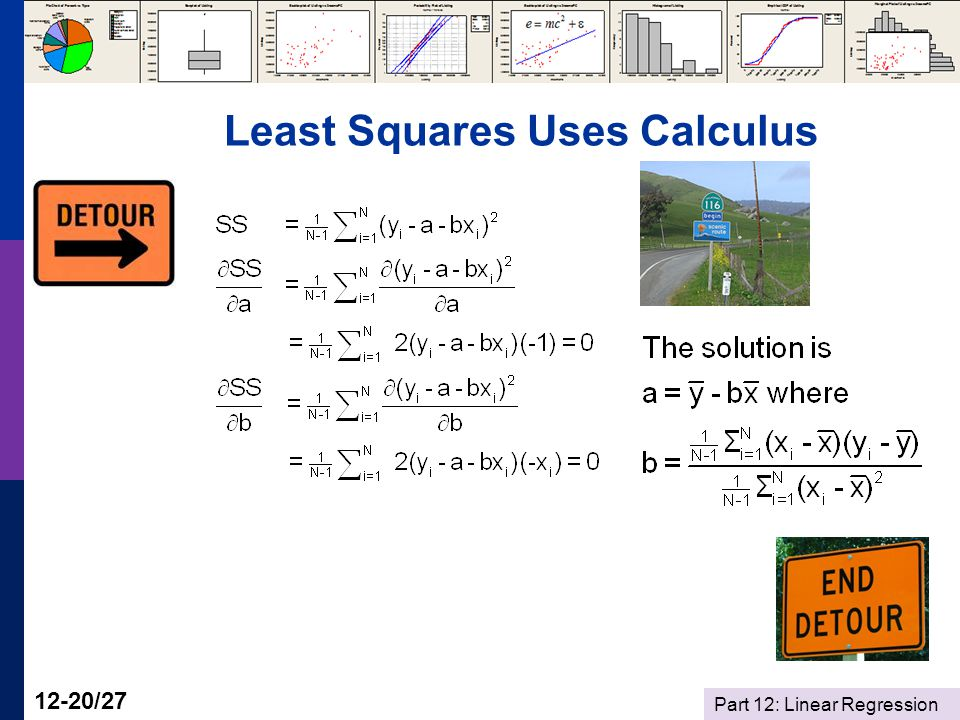Part 12: Linear Regression 12-20/27 Least Squares Uses Calculus