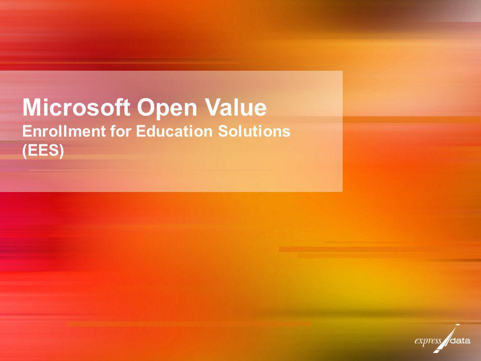 Microsoft Open Value Enrollment for Education Solutions (EES)