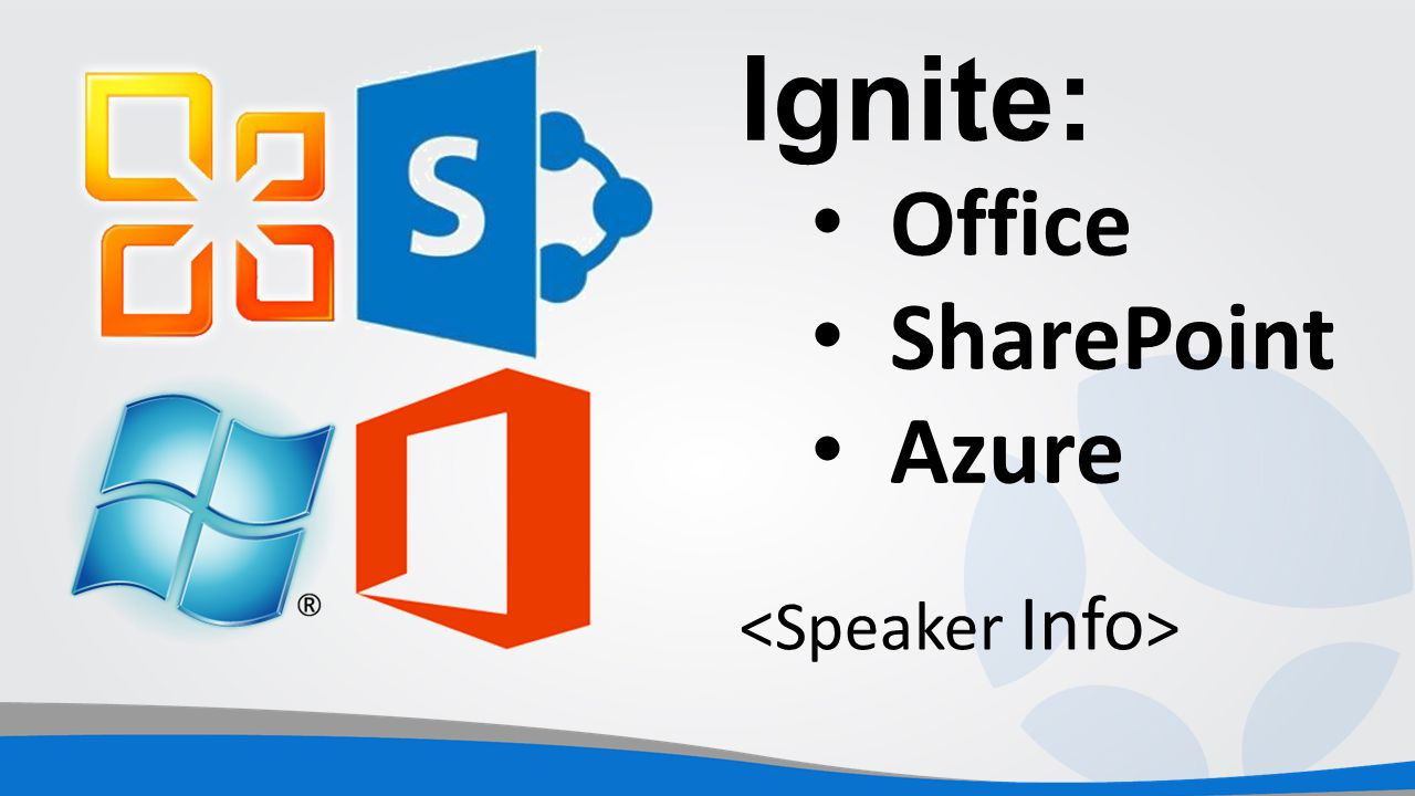 Ignite: Office SharePoint Azure